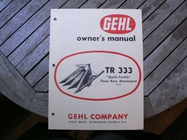 Gehl TR333 Three Row Crop Attachment Owner Operator Manual Start Guide S... - $50.00