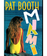 PAT  BOOTH  * MIAMI **  HARDCOVER BOOK - $2.99
