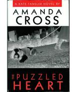 AMANDA  CROSS  * THE PUZZLED HEART *  A NOVEL  - HARDCOVER  BOOK - $2.99