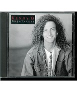 KENNY  G  * BREATHLESS *  GUEST APPERANCES BY PEABO BRYSON & AARON NEVILLE - $2.99