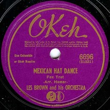 """OKeh 78 #6696 - """"Mexican Hat Dance"""" - Les Brown Orchestra - $9.89"""