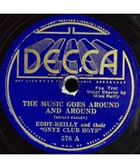 """Decca 78 #578 - """"The Music Goes Around"""" & """"Lookin' For Love"""" -  Eddy-Reilly - $6.88"""