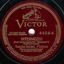 """Victor 78 #4458 - Toscha Seidel violin - """"Intermezzo"""" & """"Hungarian Dance... - $9.89"""