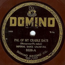 """Domino 78 #3526 - Imperial Dance Orchestra, waltzes - """"Pal Of My Cradle ... - $9.89"""