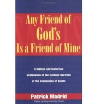 Any Friend of God's, is a Friend of Mine: A Biblical & Historical Explor... - $9.95