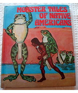 Monster Tales of Native Americans by Ian Thorne 1978 illustrated - $14.95
