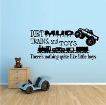 Dirt MUD Trains and Toy's There's Nothing Quite Like Little Boys - $15.48