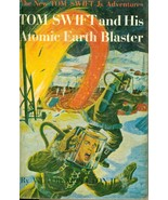 TOM SWIFT AND HIS ATOMIC EARTH BLASTER by Victor Appleton II (c) 1954 G&... - $14.84