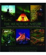 The Wealth of Nature: Ecosystem Services, Biodiversity, and Human Well-B... - $19.90