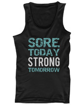 Men's Workout Tank fitness workout shirts - Sore Today Strong Tomorrow - $14.99+