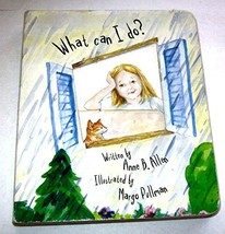 What Can I Do? Illustrated by Margo Pullman [Hardcover] by Anne B. Allen - $7.99