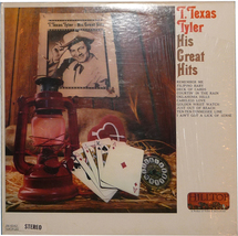 T. Texas Tyler - His Greatest Hits   HIlltop Js-6042    LP - $12.00