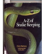 A-Z of Snake Keeping by Chris Mattison HC - $6.99