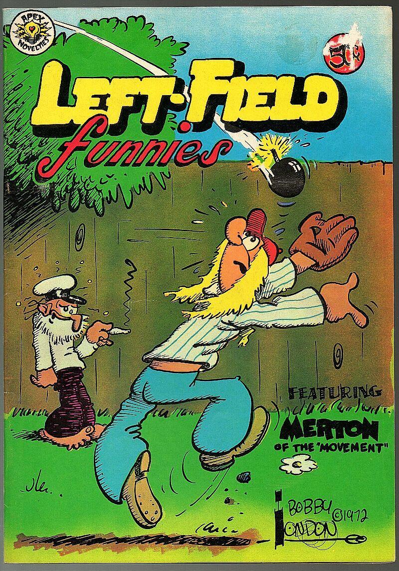 Left Field Funnies - Apex 1972,  underground comix, Bobby London