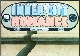 Inner City Romance 5, Last Gasp,1978, underground comix, Guy Colwell - $9.25
