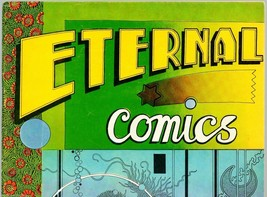 Eternal Comics, Last Gasp, 1973, John Thompson, Crumb, others, Undregrou... - $14.25