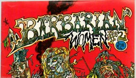 Barbarian Women #2 California Comics 1977  underground comix, S Clay Wilson - $16.15