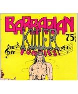 Barbarian Killer 1974  Bud Plant, underground c... - $9.15