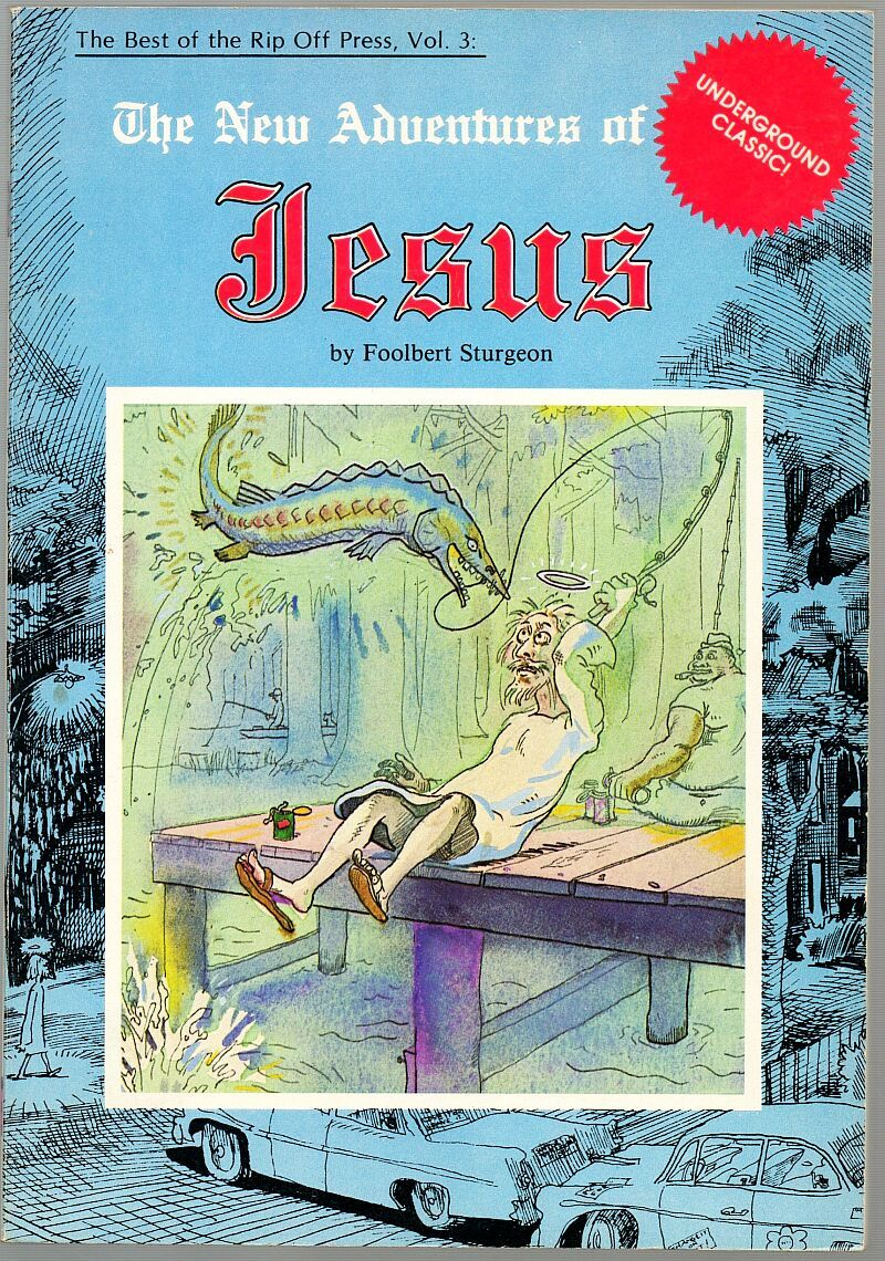 Best of Rip Off Press #3, 1979 - New Adventures of Jesus, Frank Stack/Foolbert S