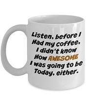 Funny Mug - Coffee Awesome - Hilarious Novelty 11oz Ceramic Tea Cup - Pe... - £11.27 GBP