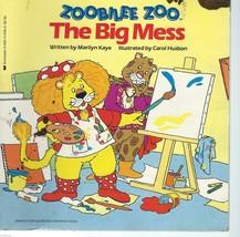 Zoobilee Zoo:Big Mess (Zoobilee Zoo) by Marilyn Kaye;Carol Hudson,illus.... - $9.97