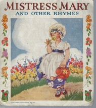 Mistress Mary and Other Rhymes;No. 475 Linenette;Samuel Gabriel Sons & C... - $9.97