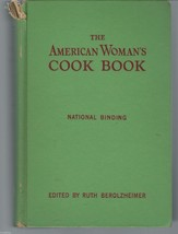 The American Woman's Cook Book-Ruth Berolzheimer; Many Outdated HTF Reci... - $18.97
