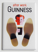 Guinness After Work FRIDGE MAGNET alcohol poste... - $4.95