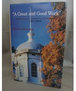 "Signed New Copy: ""A great and good work"" : a history of Lawrence Univers... - $12.89"