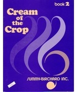 Cream Of The Crop Book 2 Intermediate Solo Piano - $5.95