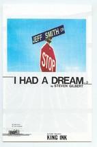 I HAD A DREAM #3 (King Ink) NM! - $1.00