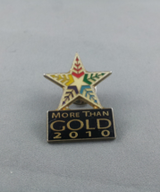 2010 Winter Olympic Games Pin - More Than Gold - Interfaith Pin !! - $15.00