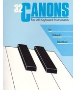 32 Canons For All Keyboard Instruments Robert Donahue - $5.95