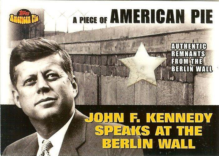 Primary image for 2001 topps john f kennedy jfk american pie berlin wall remnants piece