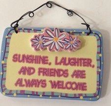 Sunshine Laughter Friends Welcome Wall Plaque Daisies Ganz Wire Hanger NOS Rare - $14.79