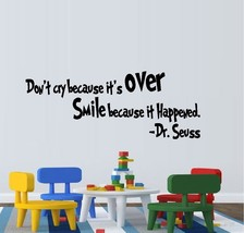 Don't Cry Because It's Over - Dr. Seuss - $11.48