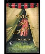 WATER FOR ELEPHANTS  by SARA GRUEN - 2007 - PAPERBACK - $2.99