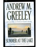 SUMMER AT THE LAKE   by ANDREW M GREELY - HARDCOVER BOOK - 1997 - FIRST ... - $2.99