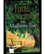 THE MULBERRY TREE  by JUDE DEVERAUX  - HARDCOVER BOOK - 2002 - $2.99