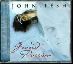 JOHN  TESH  * GRAND  PASSION *  C D - $3.00