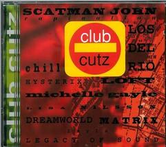 CLUB  CUTZ * SELF TITLE CLUB CUTZ *  C D - $3.00