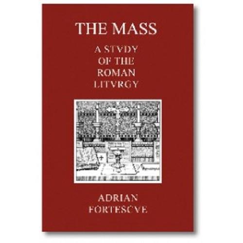 The mass  study roman liturgy