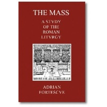 The Mass: A Study of the Roman Liturgy - 55662 - $23.95