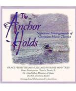 The Anchor Holds:  Signature Arrangements of Christian Music Classics [A... - $12.95