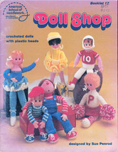 11 Crocheted Dolls *Doll Shop School Of American Needlework #17 1981 Oop - $7.98