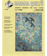 CANADA QUILTS WINTER 1994 *FRACTURED CURVES *STRIPPED DRUNKARD BLOCK CHA... - $7.99