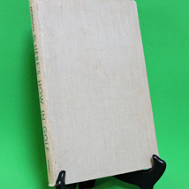 Vintage 1949 Stated 1st Edition Book, Here's How In Golf By Morrie Morrison - $9.95