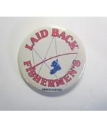 Vintage Laid Back Fishermen's Association PInback Pin Back Button - $4.99