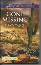 Camy Tang Gone Missing (Love Inspired Large Print Suspense) Paperback Book  - $2.25