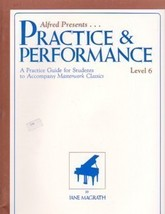Alfred Presents Practice & Performance Level 6 - $6.95